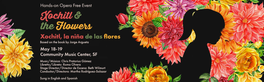 HANDS-ON OPERA: Xochitl and the Flowers (2018) - Opera