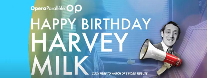 Happy Birthday Harvey Milk
